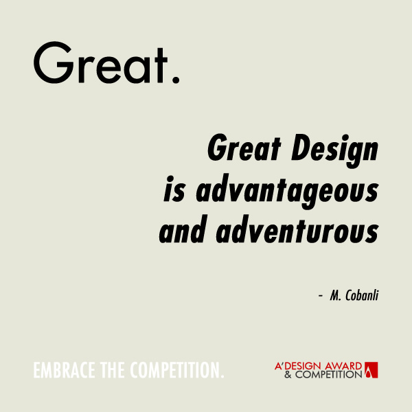 Amazing Home Design Quotes Part - 10: Great Design Is Advantageous And Adventurous.